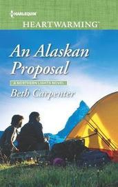An Alaskan Proposal by Beth Carpenter image
