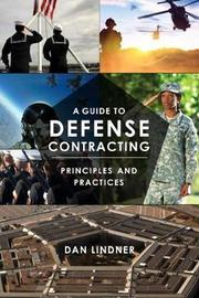 A Guide to Defense Contracting by Dan Lindner