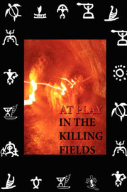 At Play in the Killing Fields by Joseph DeMarco image