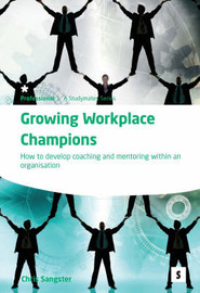 Growing Workplace Champions by Chris Sangster image