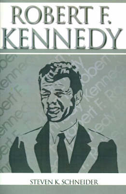 Robert F. Kennedy by Steven K. Schneider