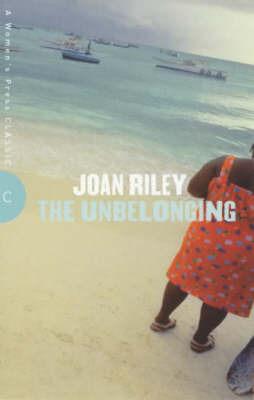 The Unbelonging by Joan Riley