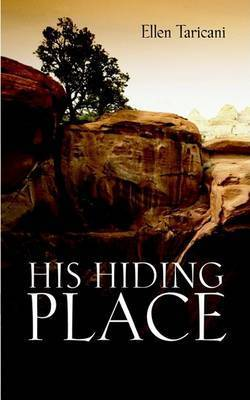 His Hiding Place by Ellen Taricani