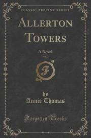 Allerton Towers, Vol. 3 by Annie Thomas image
