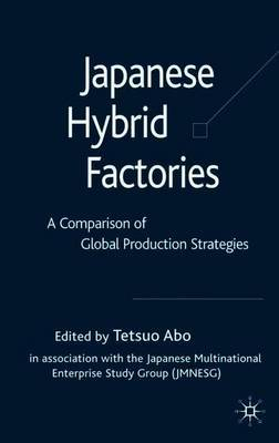 Japanese Hybrid Factories