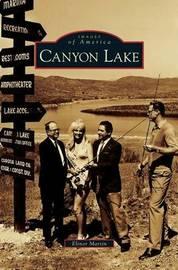 Canyon Lake by Elinor Martin