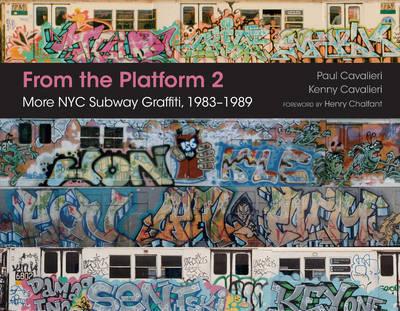 From the Platform 2: More NYC Subway Graffiti, 1983u1989 by Paul Cavalieri