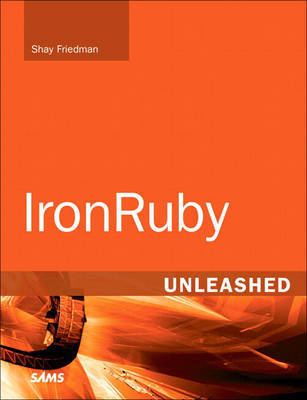 IronRuby Unleashed by Shay Friedman image