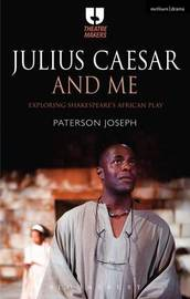 Julius Caesar and Me by Joseph Paterson