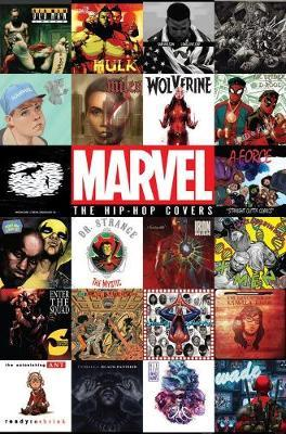 Marvel: The Hip-hop Covers Vol. 1 by Marvel Comics
