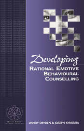 Developing Rational Emotive Behavioural Counselling by Windy Dryden image