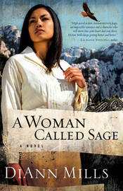 A Woman Called Sage by DiAnn Mills image