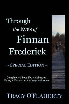 Through the Eyes of Finnan Frederick by Tracy O'Flaherty