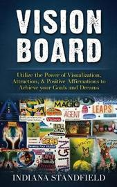 Vision Board by Indiana Standfield