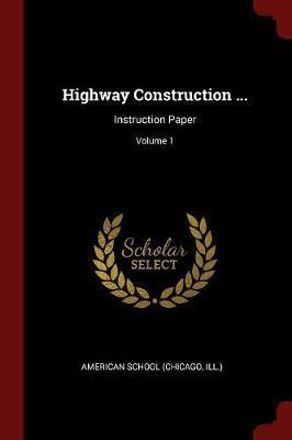 Highway Construction ...