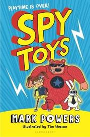 Spy Toys by Mark Powers image