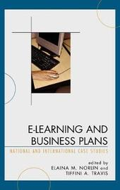 E-Learning and Business Plans by Elaina Norlin