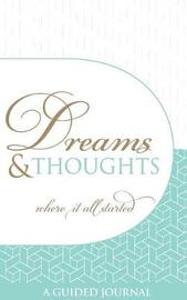 Dreams and Thoughts Guided Journal by Aji R. Michael image