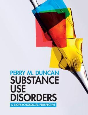 Substance Use Disorders by Perry M. Duncan