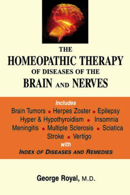 The Homoeopathy Therapy of Diseases of Brain and Nerves by George Royal image