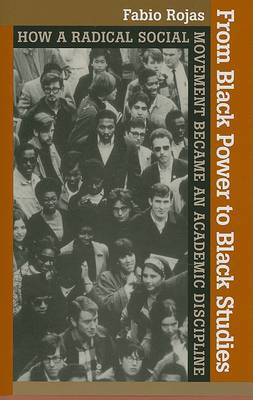 From Black Power to Black Studies by Fabio Rojas image