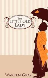 The Little Old Lady by Warren Gray