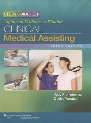 Study Guide for Lippincott Williams & Wilkins' Clinical Medical Assisting by Judy Kronenberger, RN, CMA image