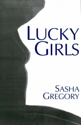 Lucky Girls by Sasha Gregory