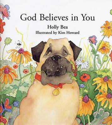 God Believes in You by Holly Bea