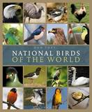 National Birds of the World: Avian Emblems of the World by Ron Toft