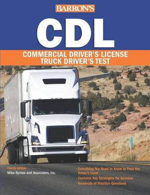 CDL: Commercial Driver's License Test by Mike Byrne