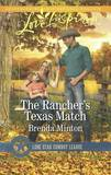 The Rancher's Texas Match by Brenda Minton