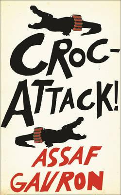 CrocAttack by Assaf Gavron