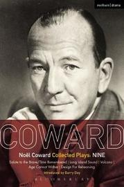 Coward Plays: Nine by Noel Coward