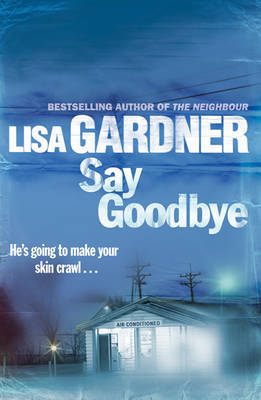 Say Goodbye by Lisa Gardner image