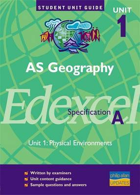 A5 Geography Edexcel Specification A: Unit 1 by Andy Palmer