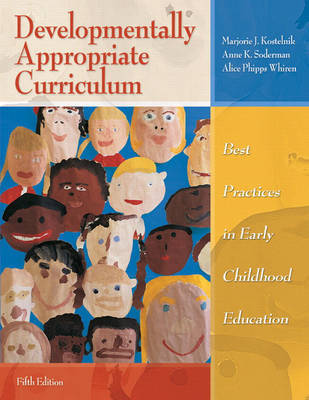 Developmentally Appropriate Curriculum by Marjorie J Kostelnik