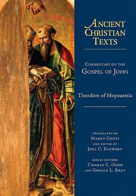 Commentary on the Gospel of John by Theodore Of Mopsuestia