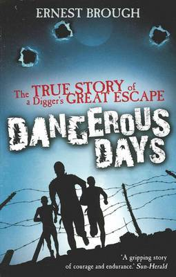 Dangerous Days by Ernest Brough