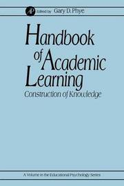 Handbook of Academic Learning by Gary D Phye