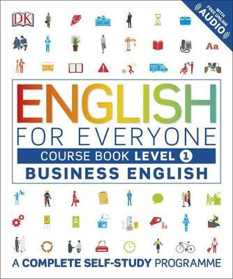 English for Everyone Business English Course Book Level 1 by DK