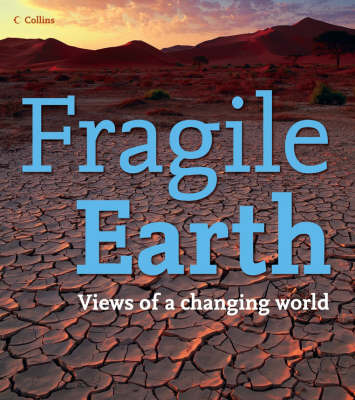 Fragile Earth: Views of a Changing World image