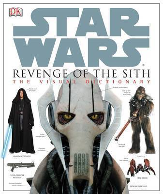 Star Wars: Revenge of the Sith the Visual Dictionary by Jim Luceno image