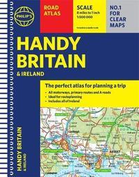 Philip's Handy Road Atlas Britain by Philip's Maps