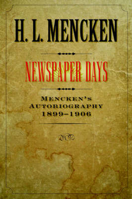 Newspaper Days: Volume 2 by H.L. Mencken image