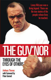 The Guv'nor Through the Eyes of Others by Anthony Thomas image