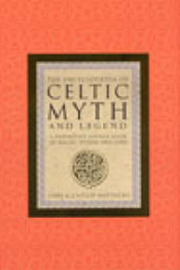 The Encyclopaedia of Celtic Myth and Legend: The Celtic Vision by Caitlin Matthews image