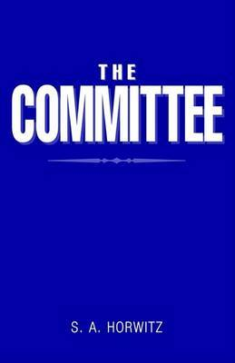 The Committee by S. a. Horwitz image