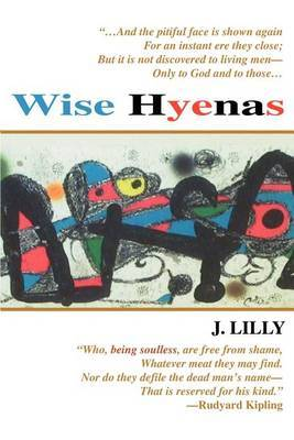 Wise Hyenas by Jeffrey Lilly