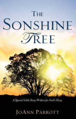 The Sonshine Tree by JoAnn Parrott image